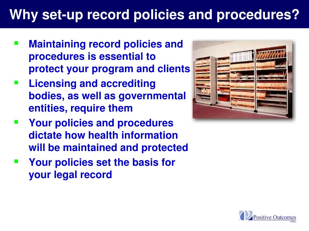 Why set-up record policies and procedures?