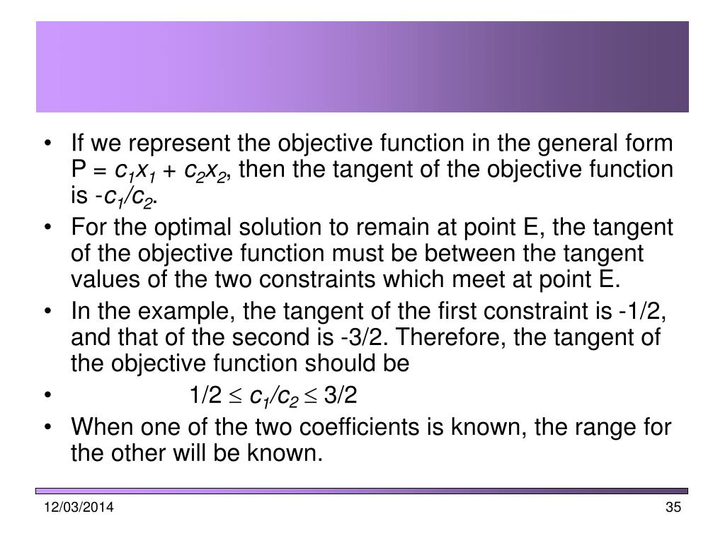 If we represent the objective function in the general form  P =