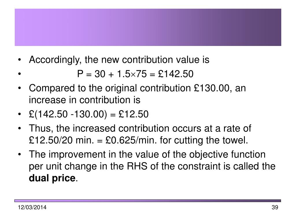 Accordingly, the new contribution value is