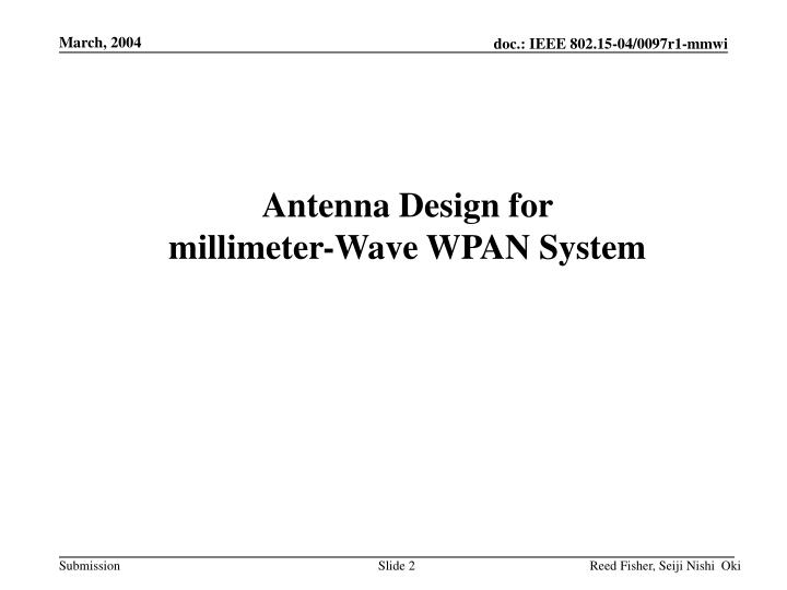 Antenna design for millimeter wave wpan system