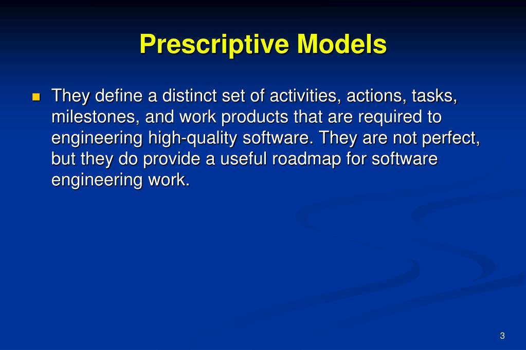 Prescriptive Models