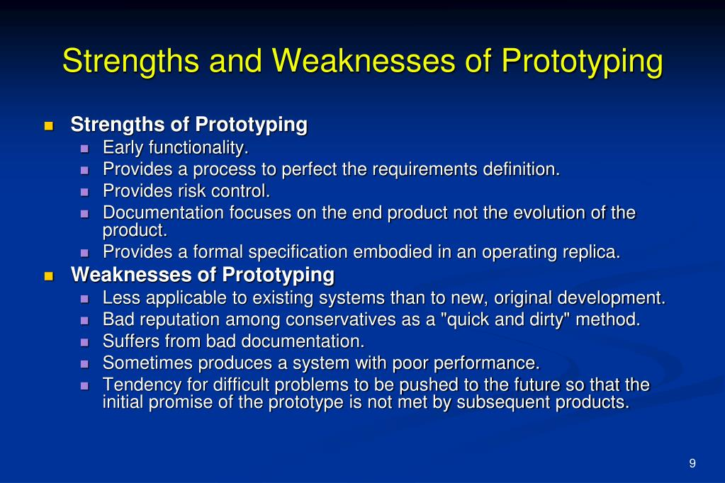 Strengths and Weaknesses of Prototyping