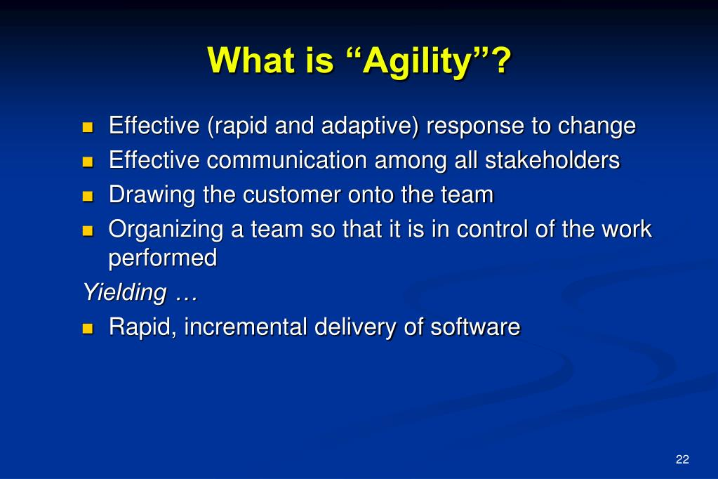 "What is ""Agility""?"