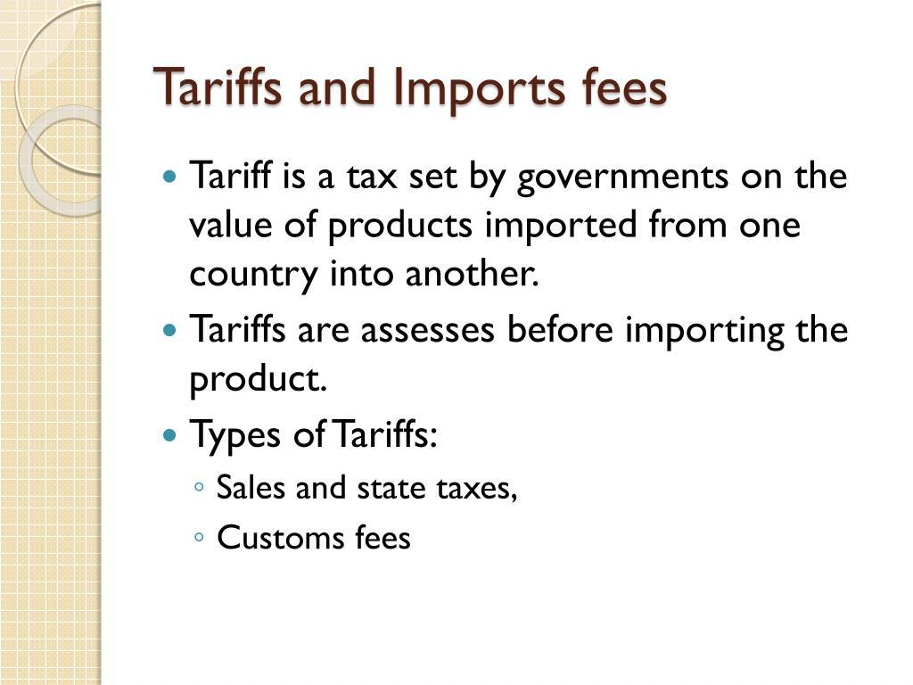 Tariffs and