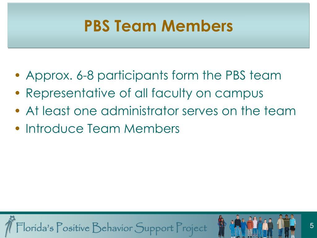 PBS Team Members