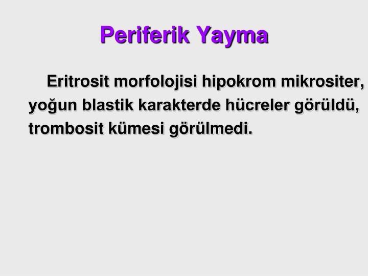Periferik Yayma
