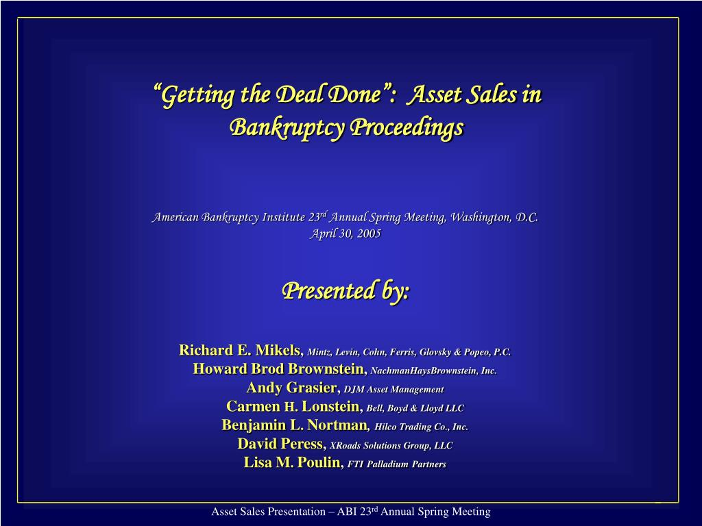 """Getting the Deal Done"":  Asset Sales in"