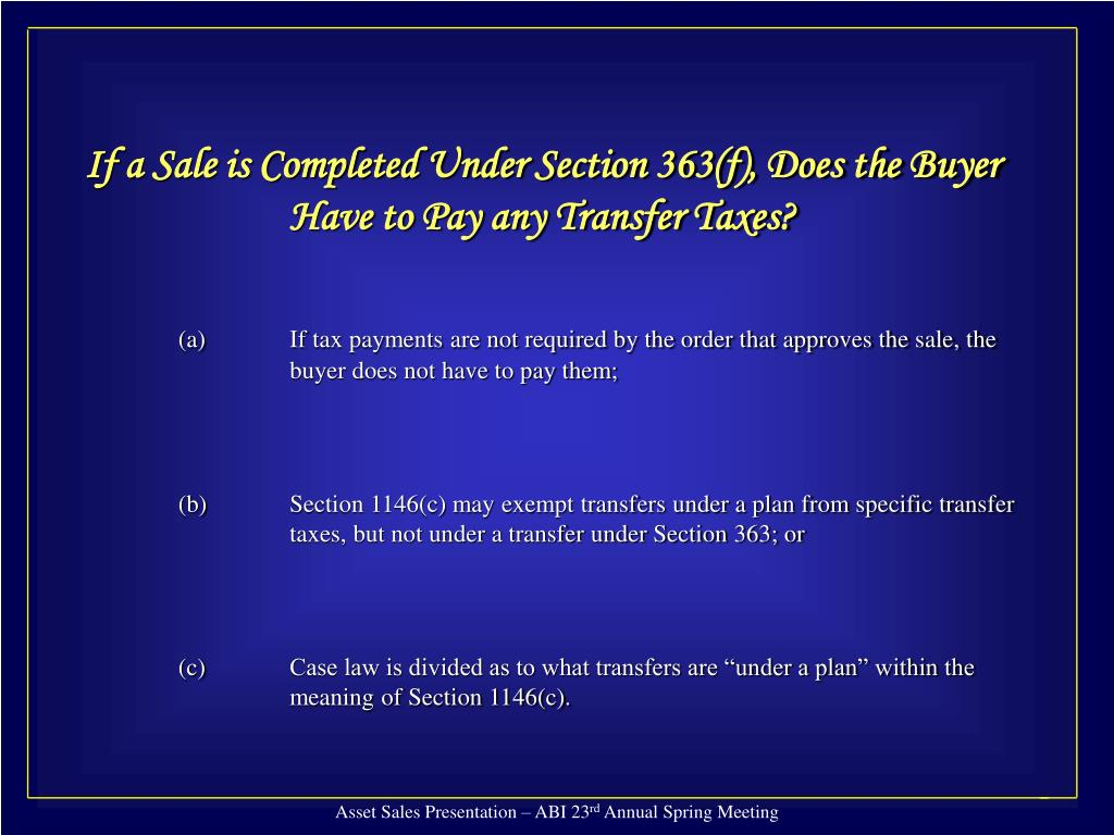 If a Sale is Completed Under Section 363(f), Does the Buyer Have to Pay any Transfer Taxes?