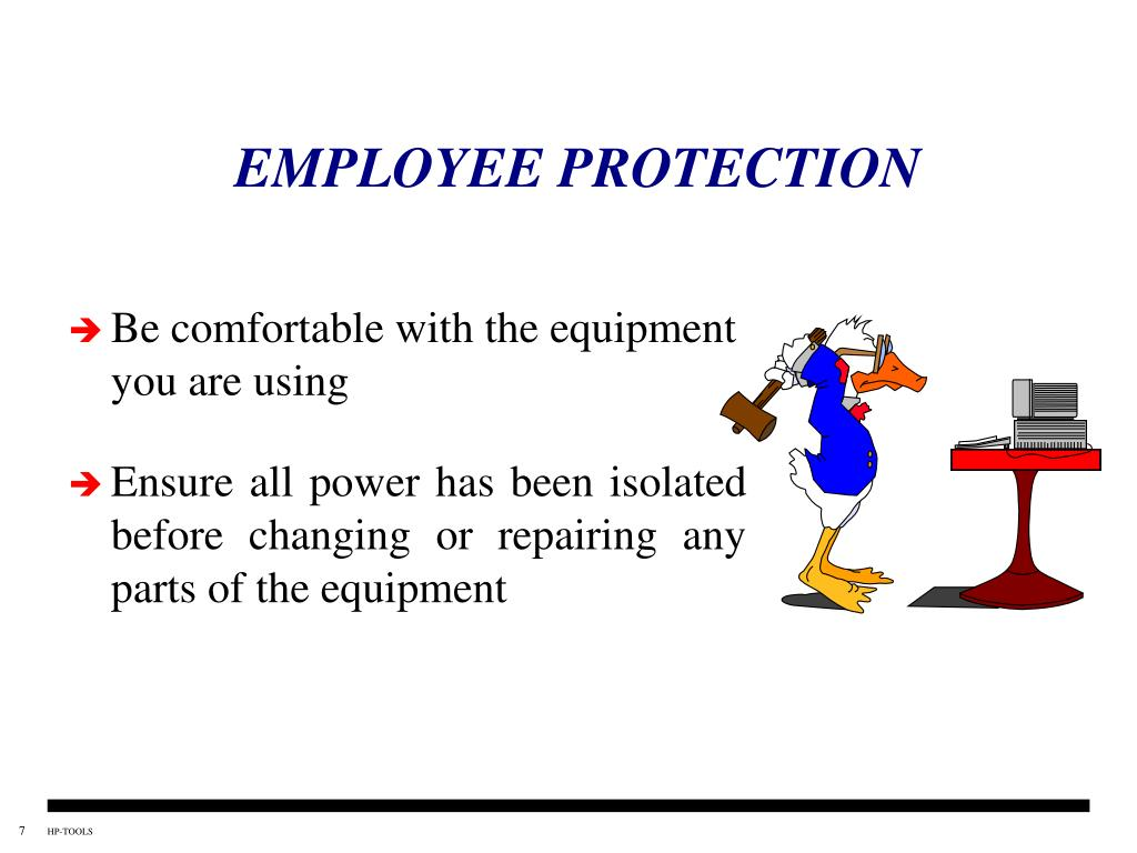EMPLOYEE PROTECTION