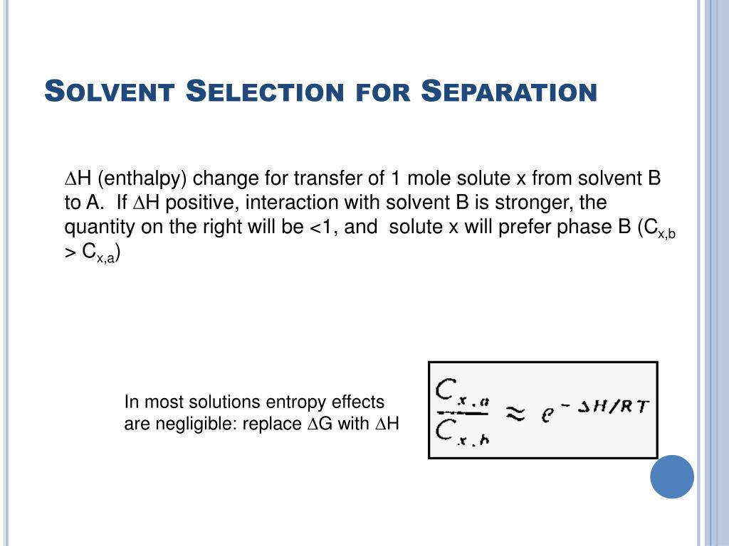 Solvent Selection for Separation