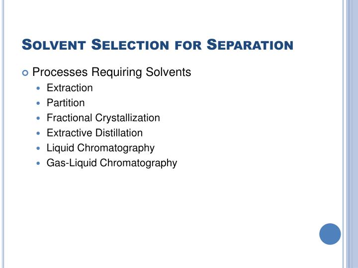 Solvent selection for separation2
