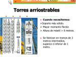 torres arriostrables