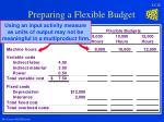 preparing a flexible budget15