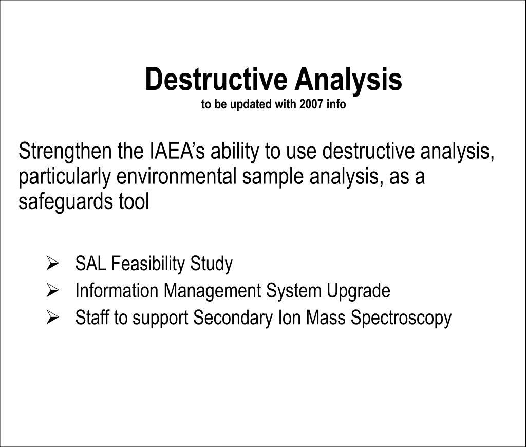 Destructive Analysis