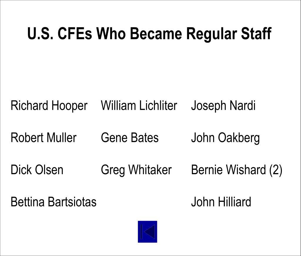 U.S. CFEs Who Became Regular Staff
