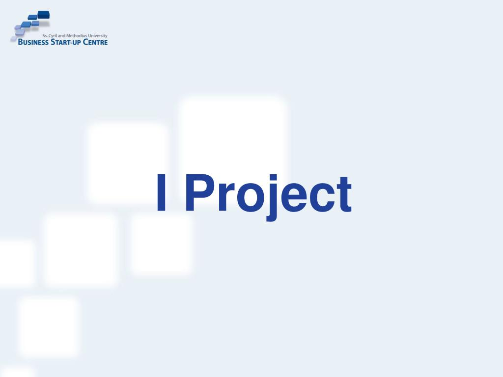 I Project