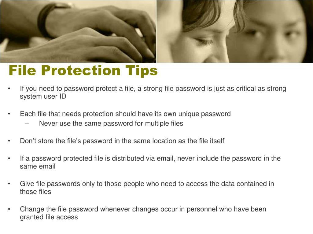 File Protection Tips