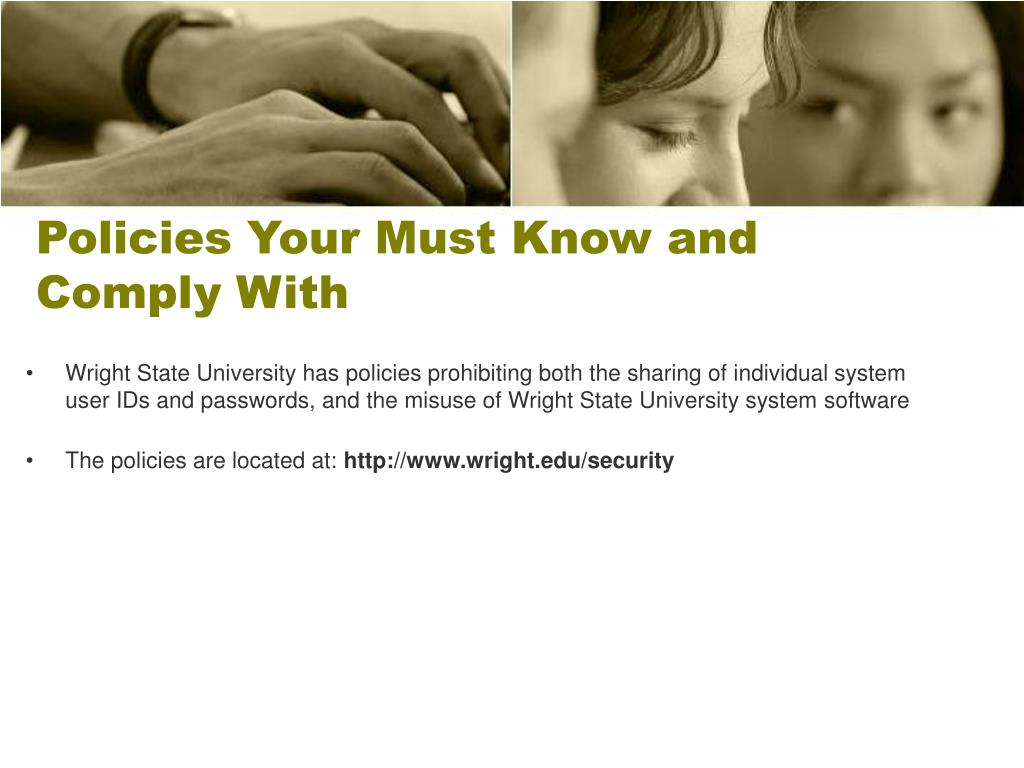 Policies Your Must Know and