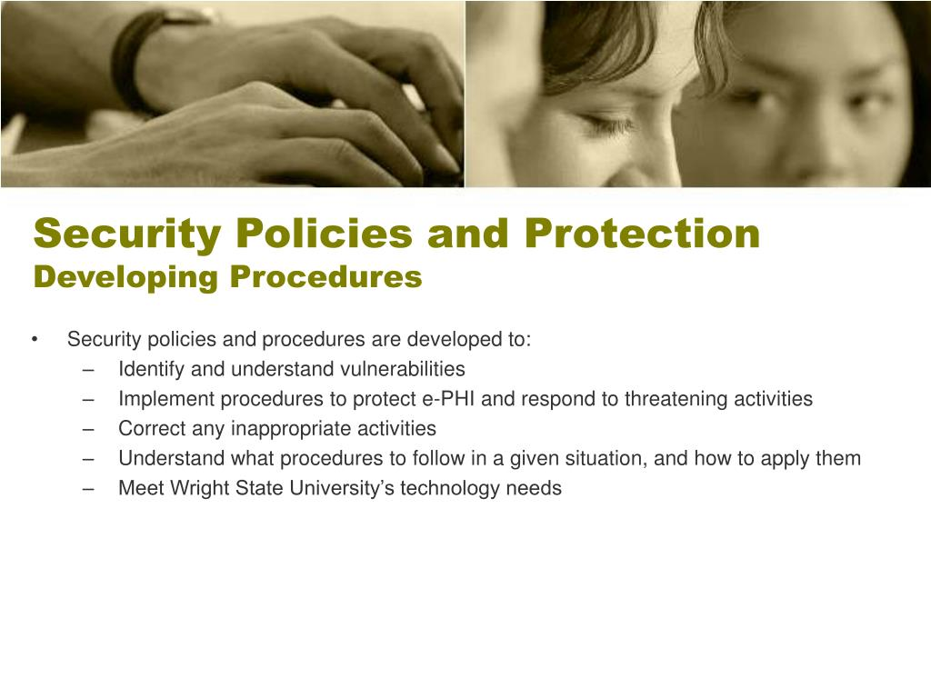 Security Policies and Protection