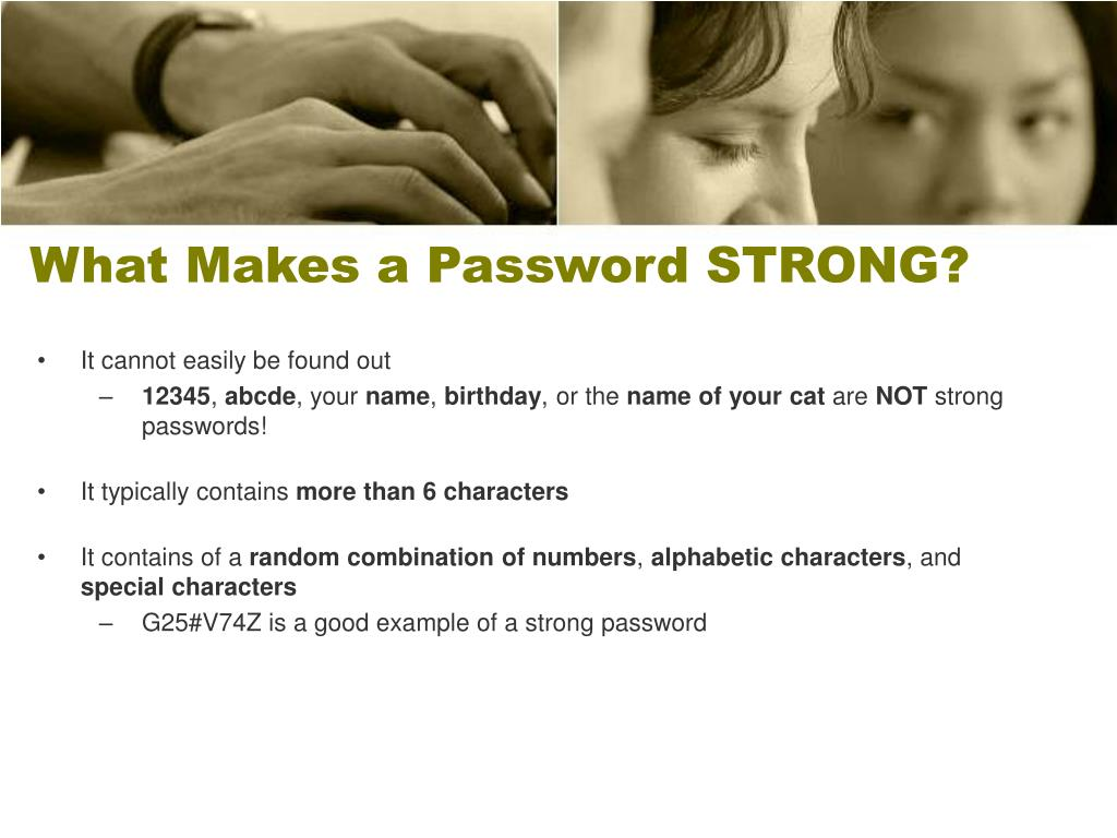 What Makes a Password STRONG?