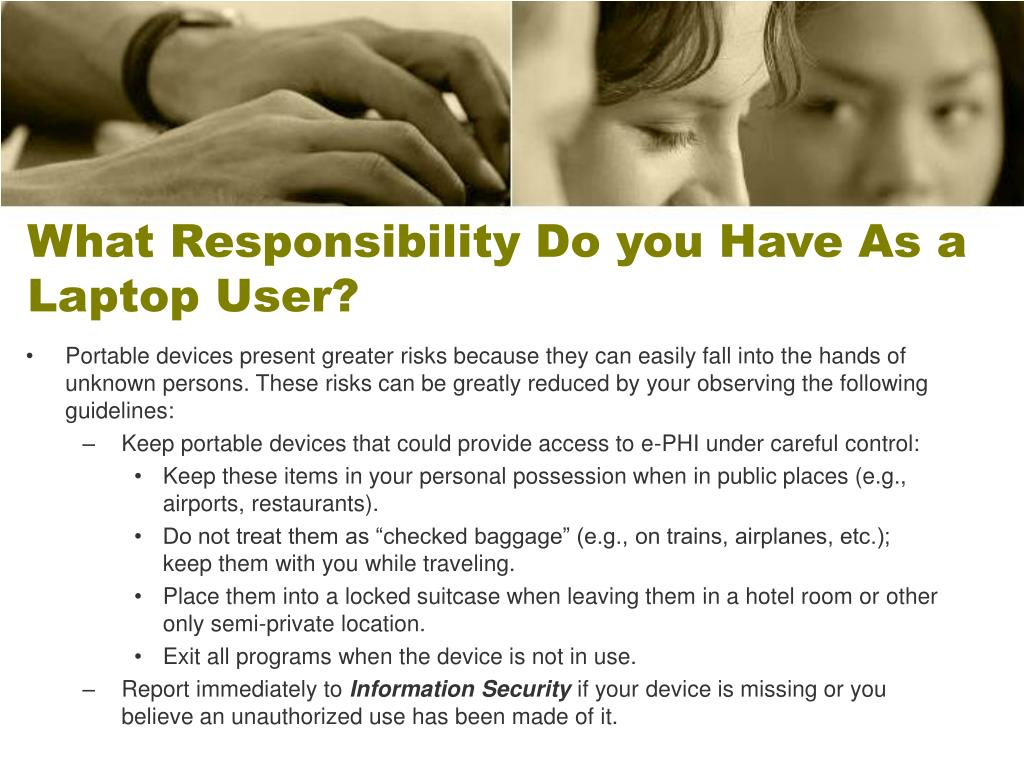 What Responsibility Do you Have As a Laptop User?