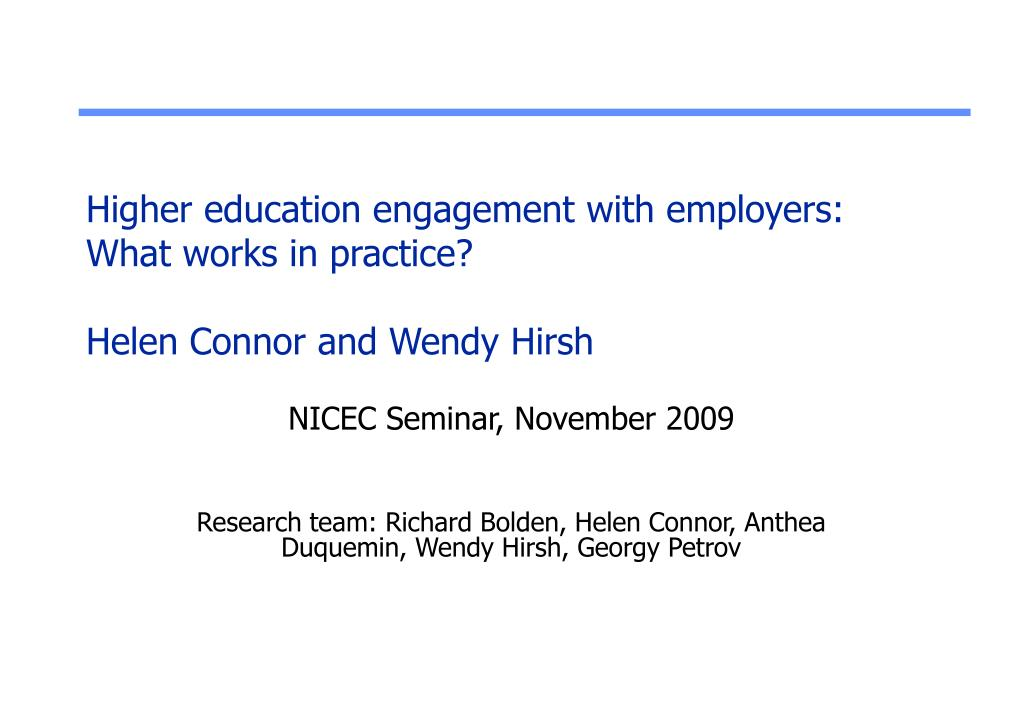 higher education engagement with employers what works in practice helen connor and wendy hirsh