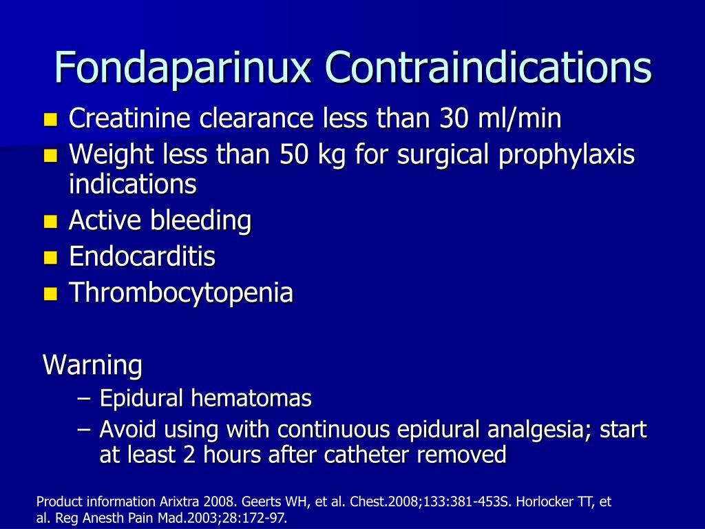 Fondaparinux Contraindications