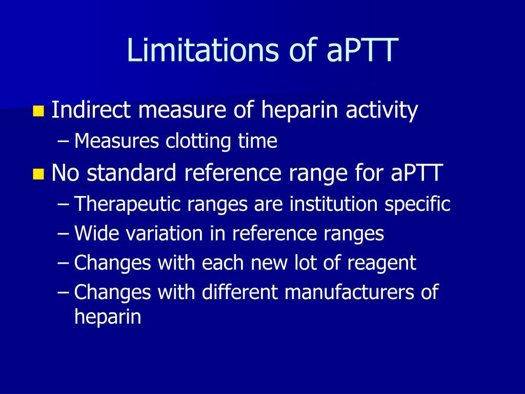 Limitations of aPTT