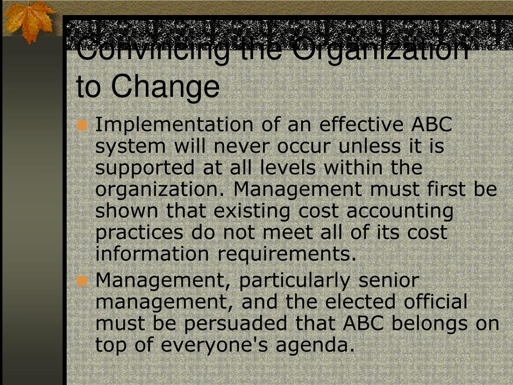 Convincing the Organization to Change