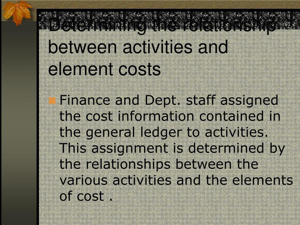 Determining the relationship between activities and element costs