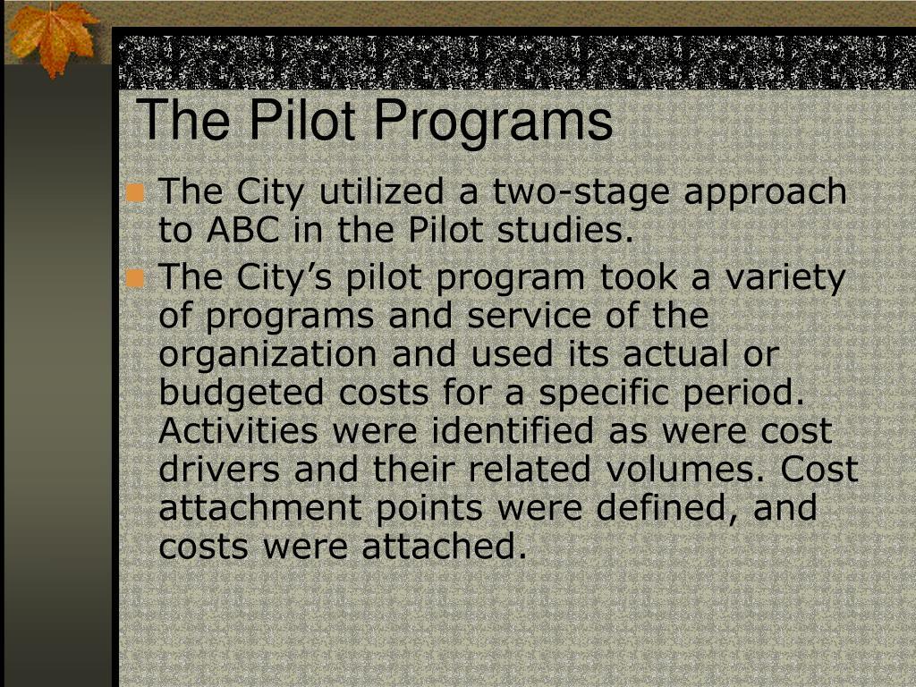 The Pilot Programs