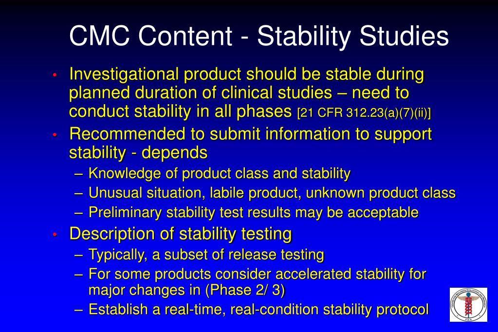 CMC Content - Stability Studies
