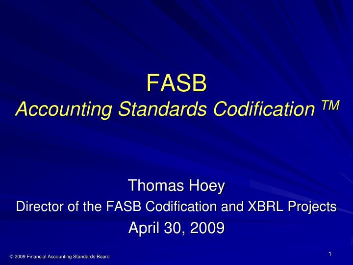 Fsab codification system orientation paper 1 the codification is effective for provisional and annual periods ending