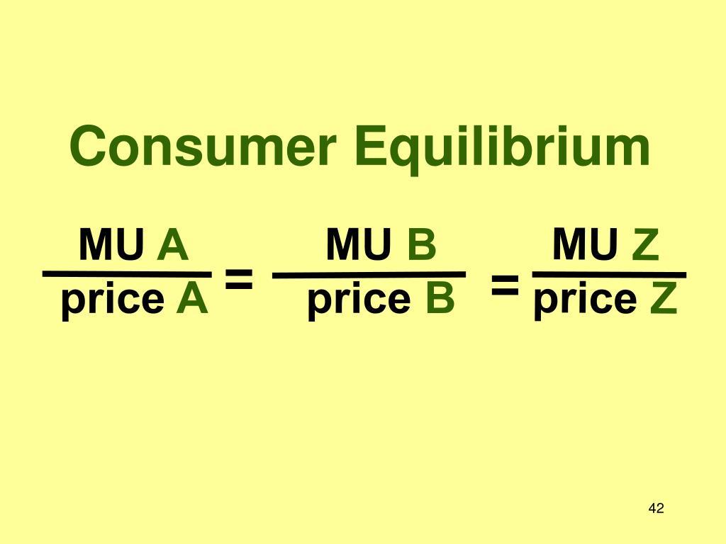 Consumer Equilibrium