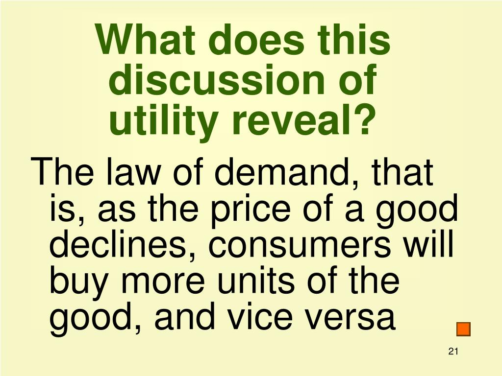 What does this discussion of utility reveal?