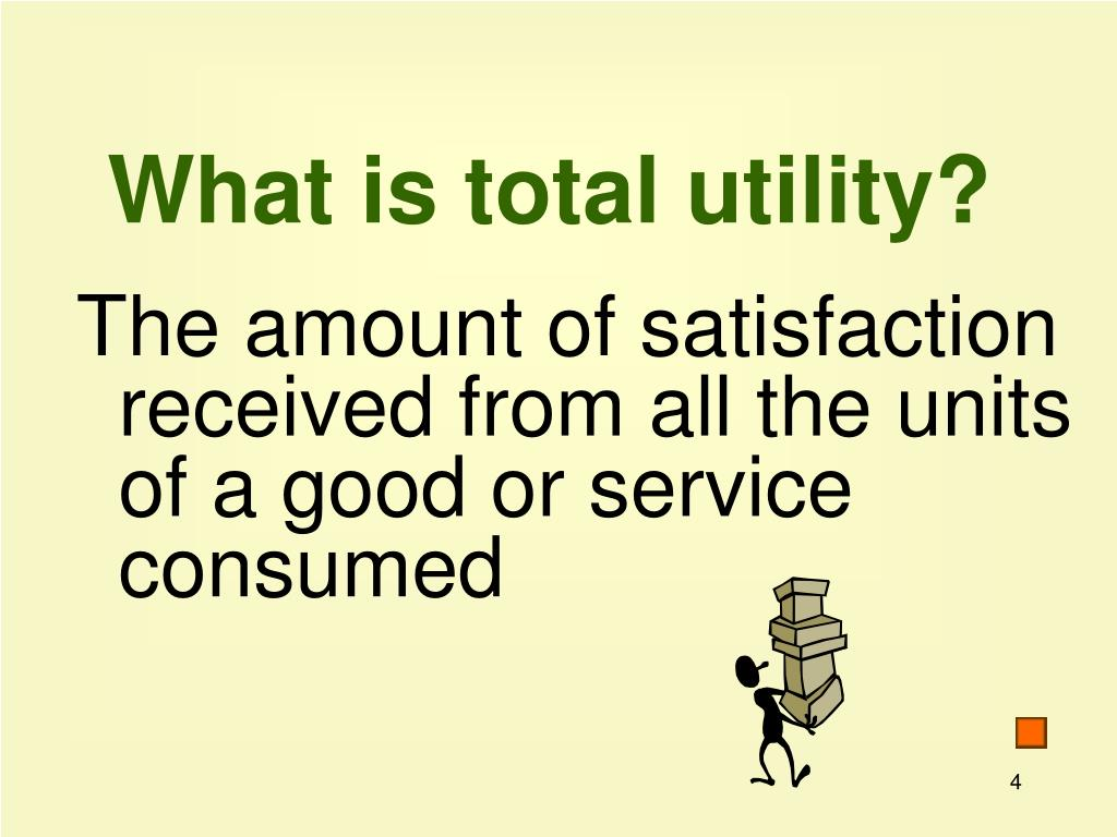 What is total utility?