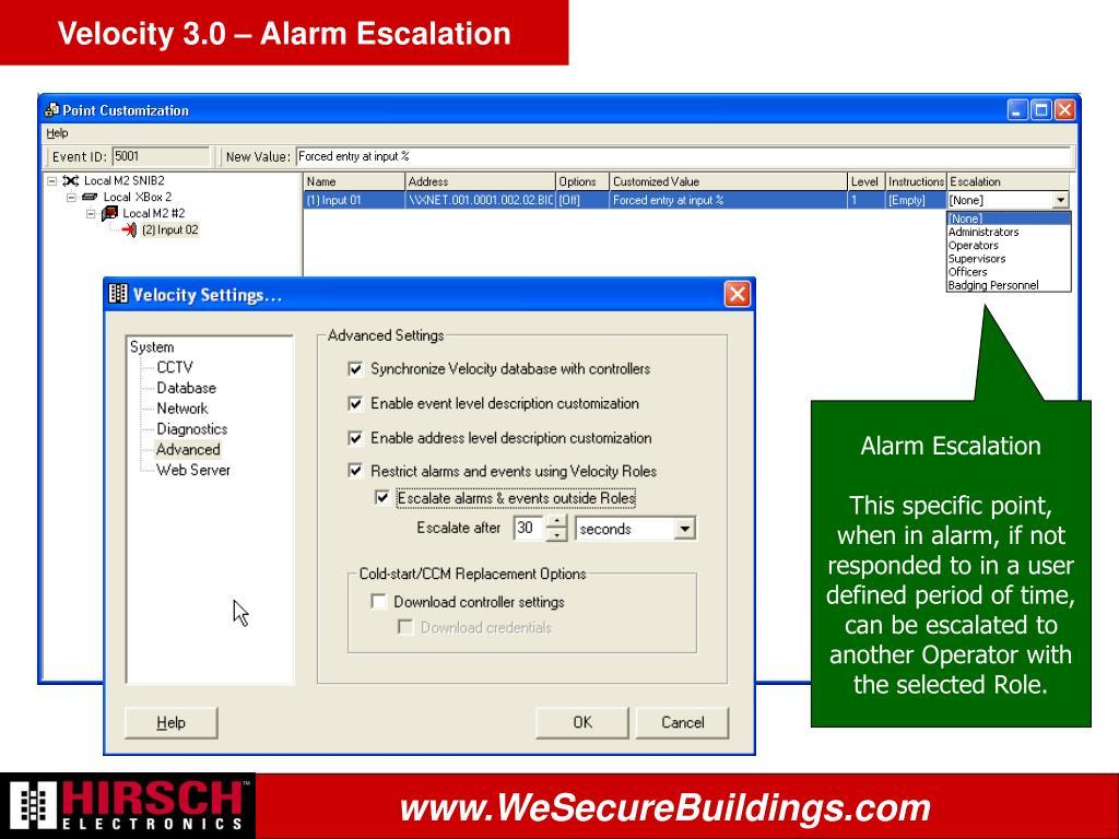 Velocity 3.0 – Alarm Escalation