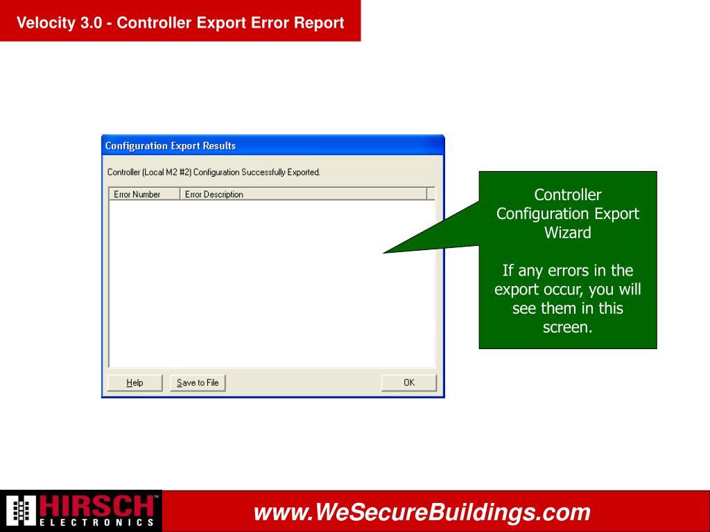 Velocity 3.0 - Controller Export Error Report