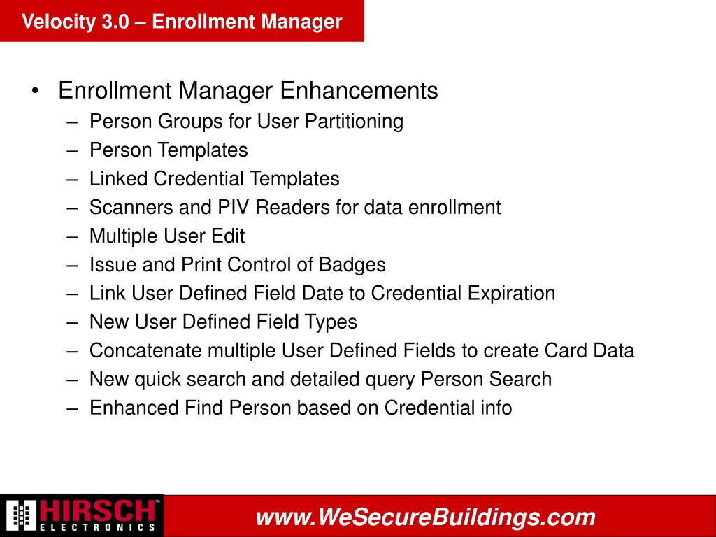 Velocity 3.0 – Enrollment Manager