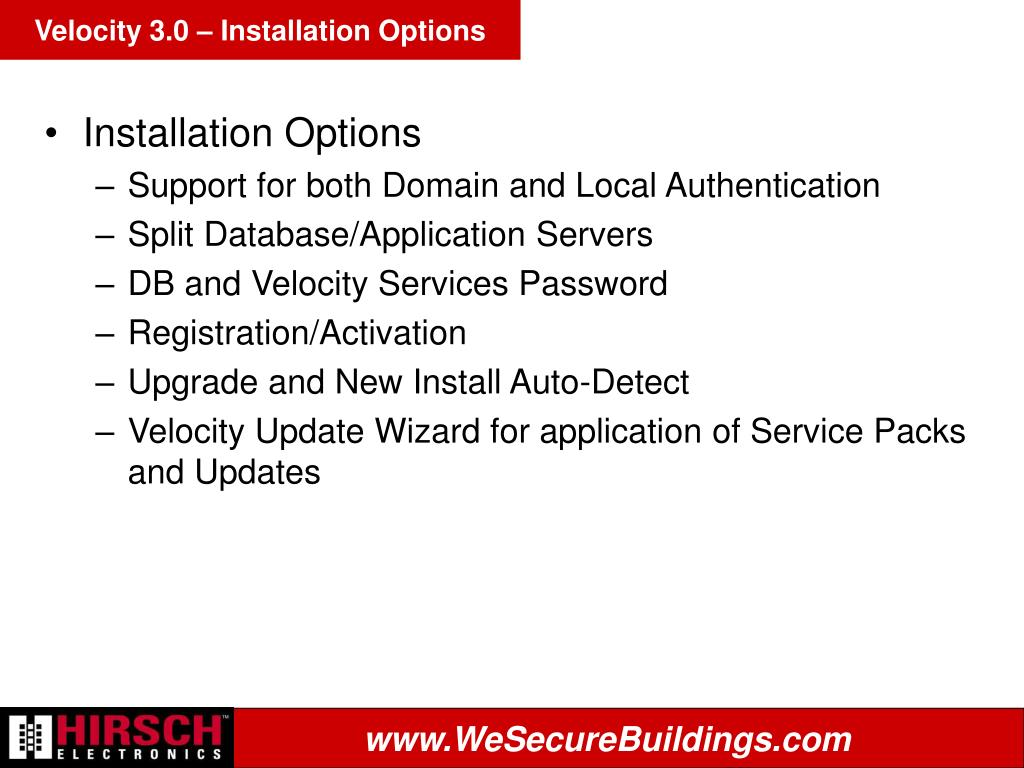 Velocity 3.0 – Installation Options