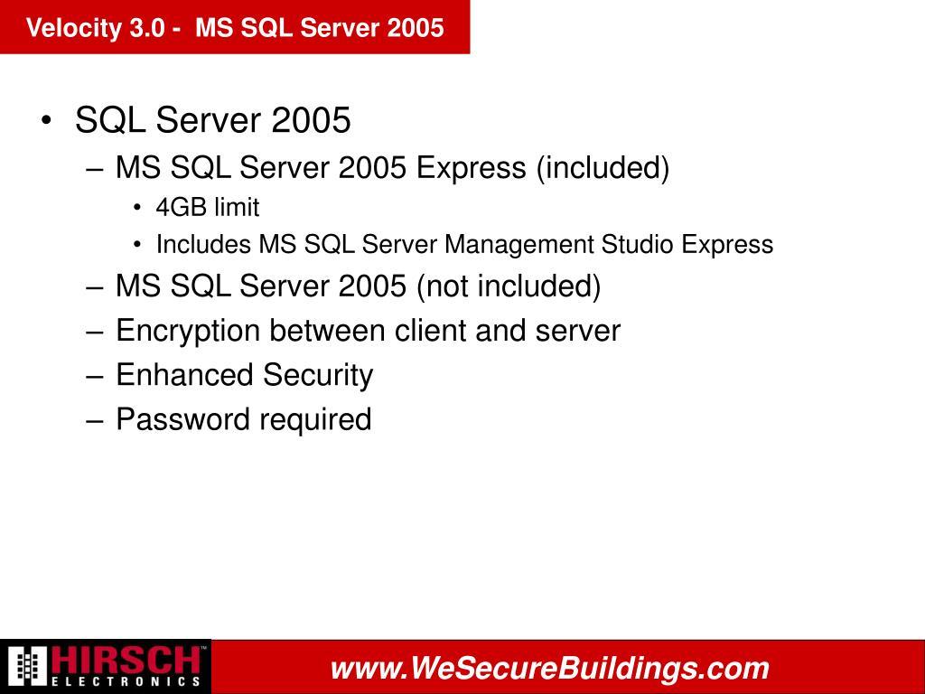 Velocity 3.0 -  MS SQL Server 2005