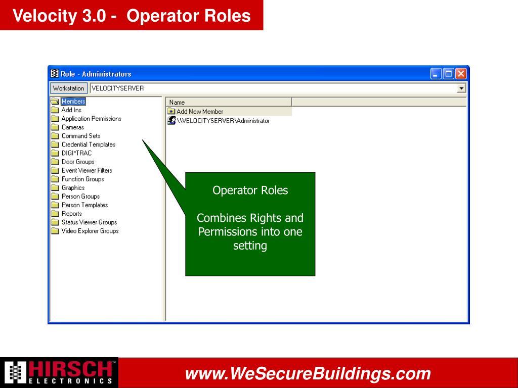 Velocity 3.0 -  Operator Roles