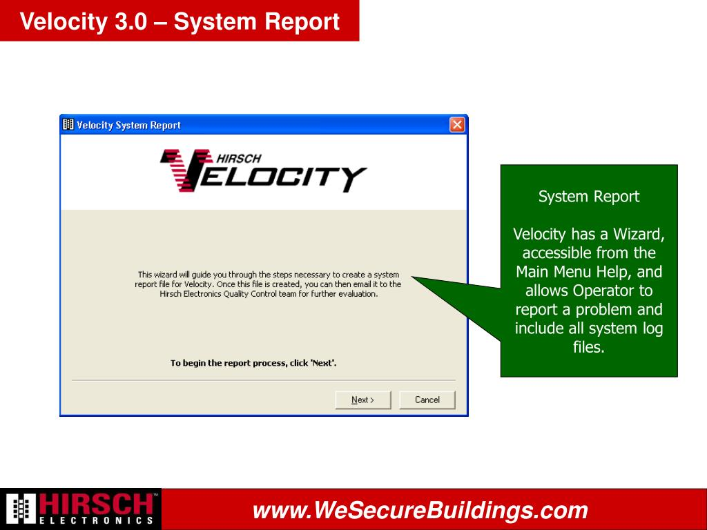 Velocity 3.0 – System Report