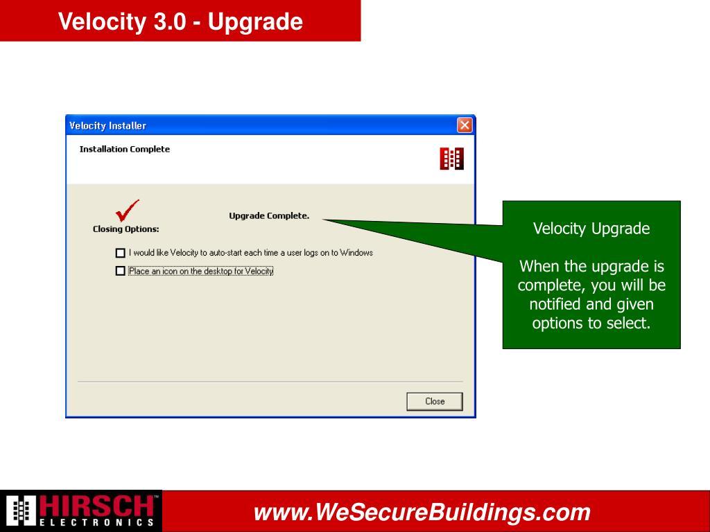 Velocity 3.0 - Upgrade