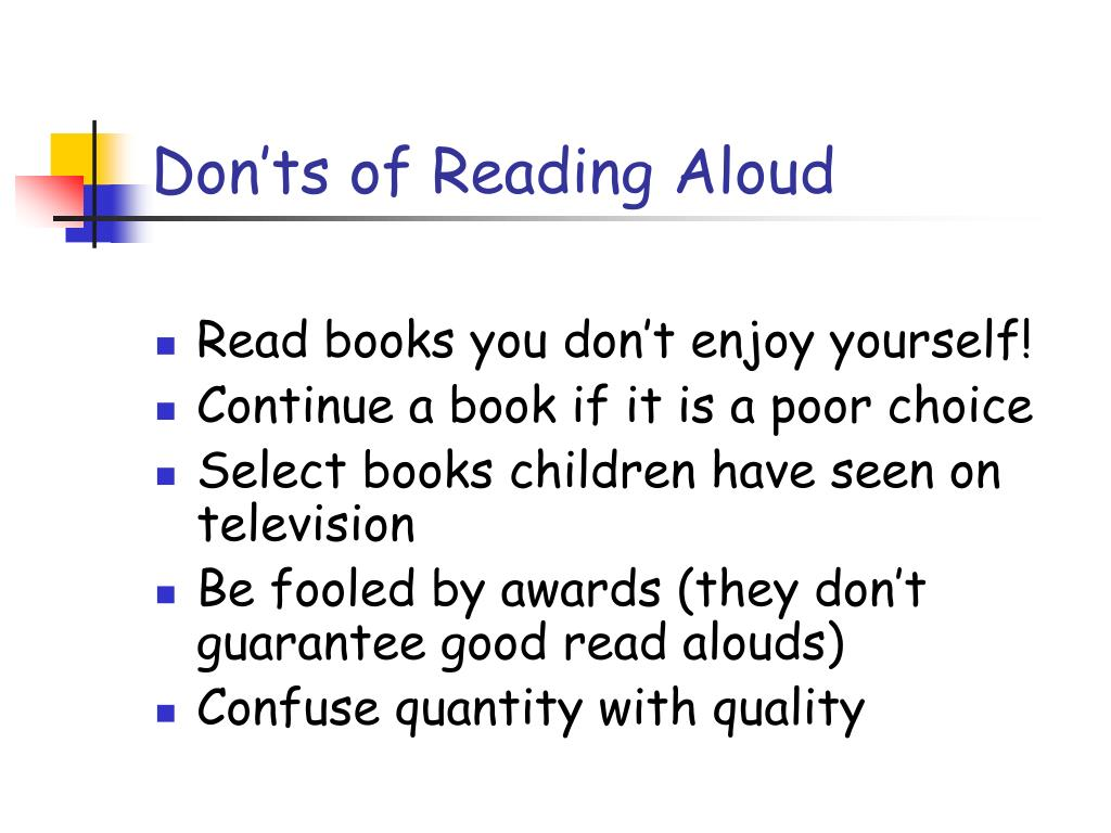 Don'ts of Reading Aloud
