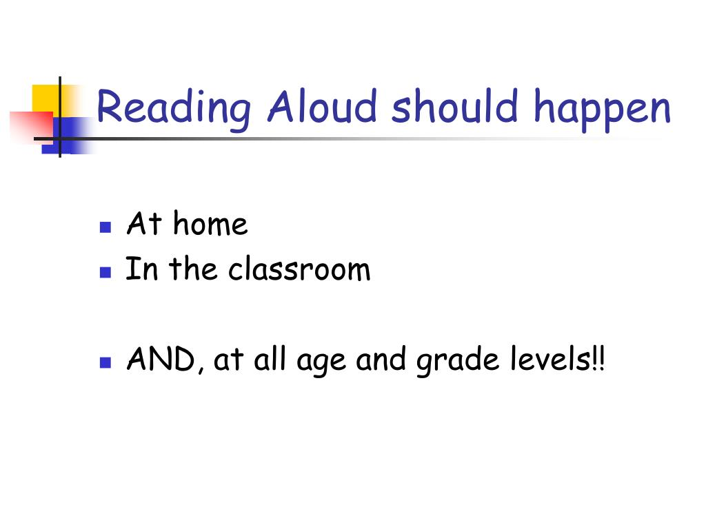 Reading Aloud should happen