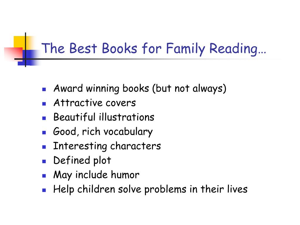 The Best Books for Family Reading…