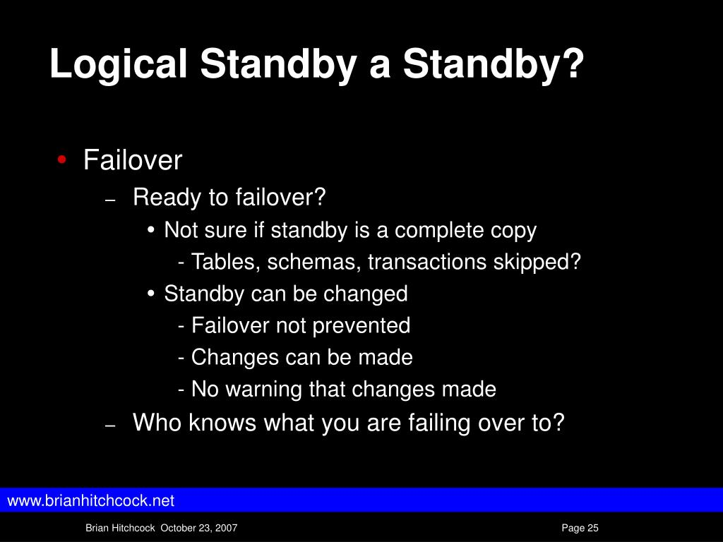 Logical Standby a Standby?