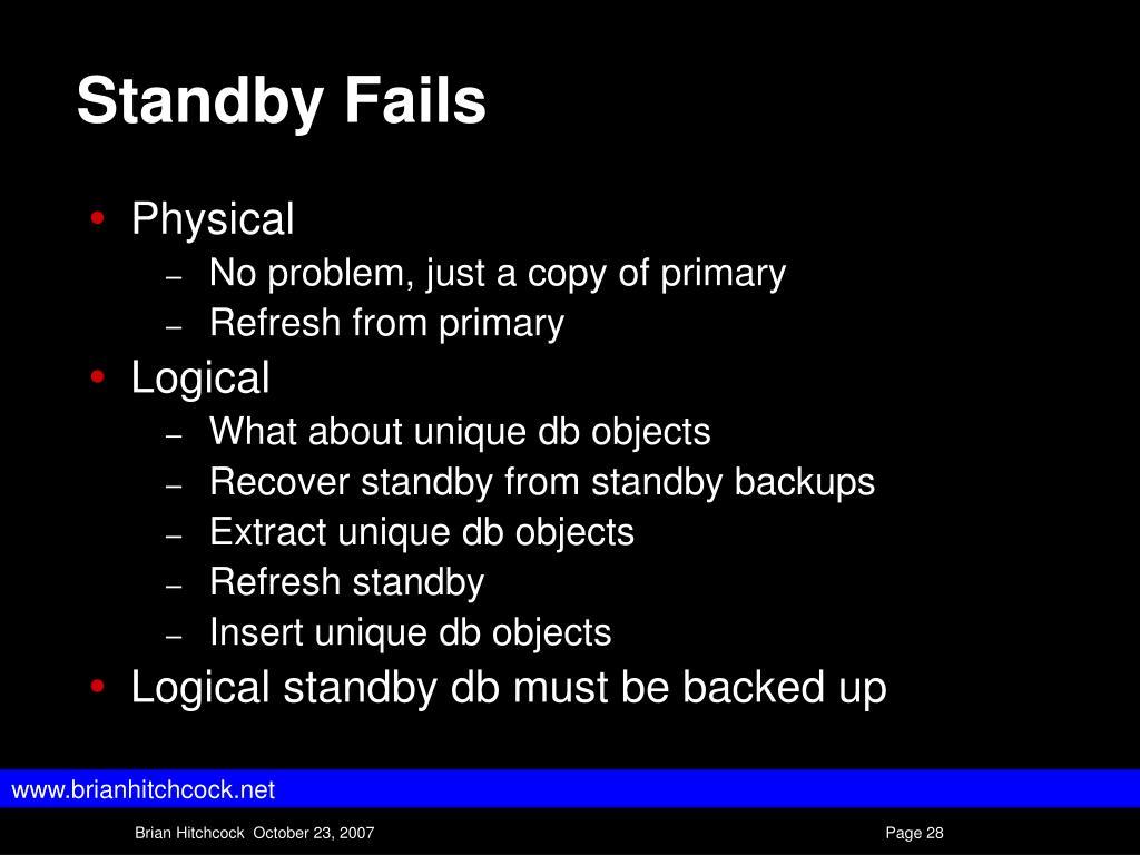 Standby Fails