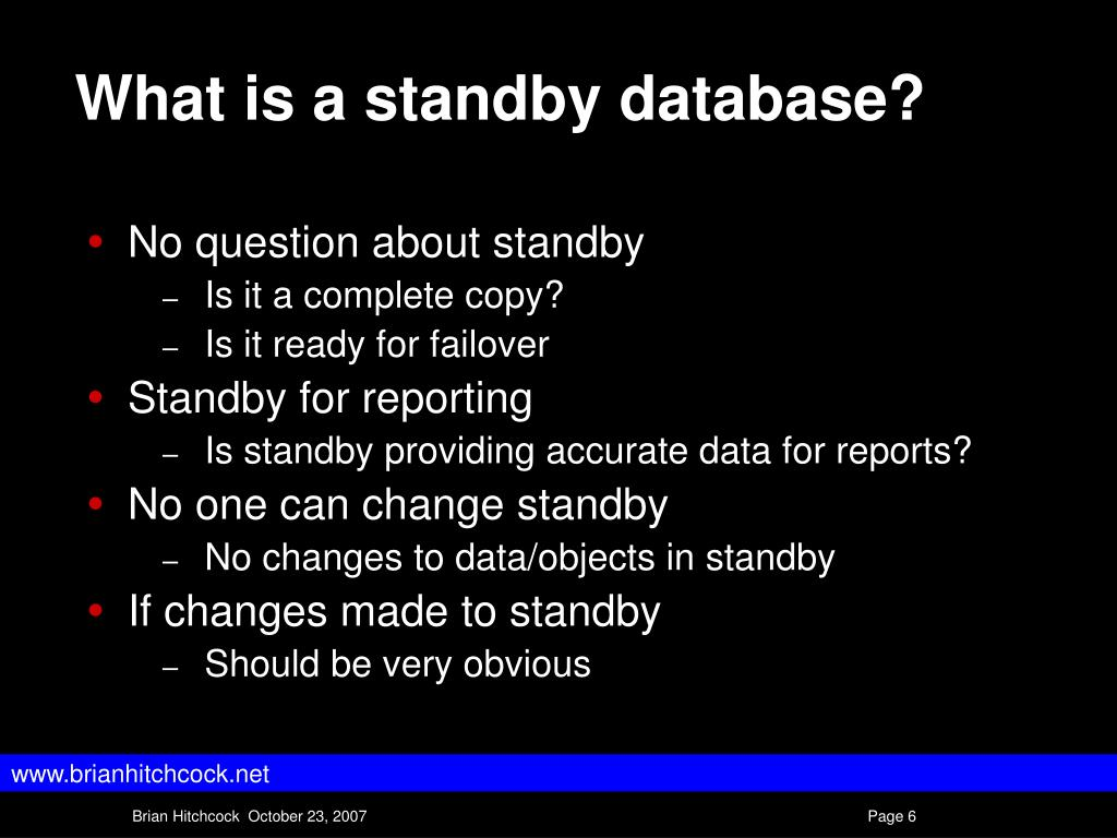 What is a standby database?